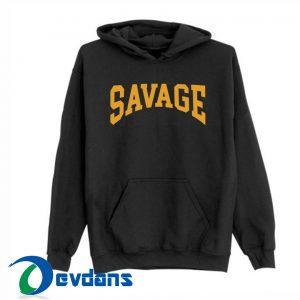 SAVAGE HS Hoodies size S,M,L,XL,2XL