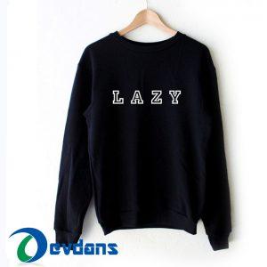 LAZY Sweater Sweatshirts size S,M,L,XL,2XL,3XL