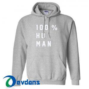 100 % Human Hoodie