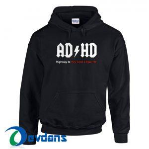 ADHD Highway To Hey Hoodie