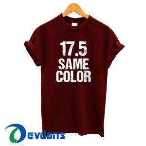 17 5 Same Color T Shirt