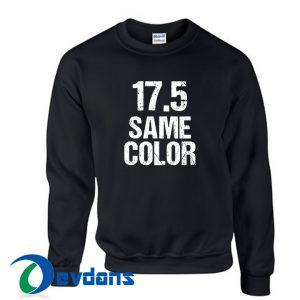 17 5 Same Color Sweatshirt